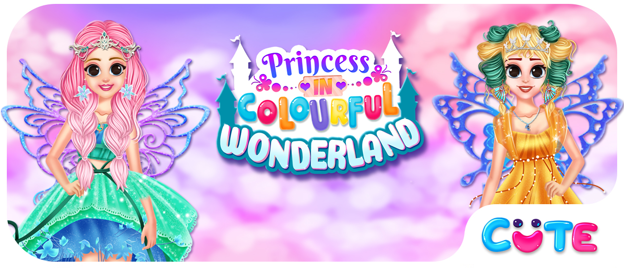 PRINCESS IN COLORFUL WONDERLAND